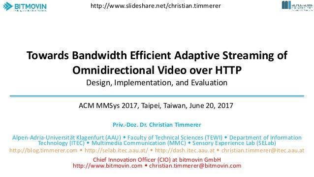TowardsBandwidthEfficientAdaptiveStreamingof OmnidirectionalVideooverHTTP Design,Implementation,andEvaluation ...