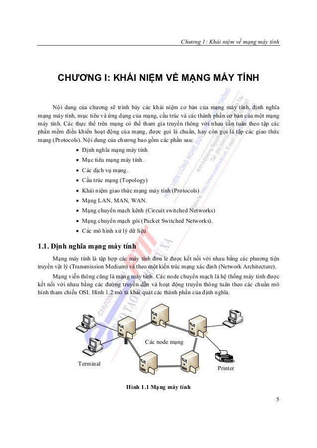 Chương 1: Khái niệm về mạng máy tính       CHƯƠNG I: KHÁI NIỆM VỀ MẠNG MÁY TÍNH     Nội dung của chương sẽ trình bày các k...