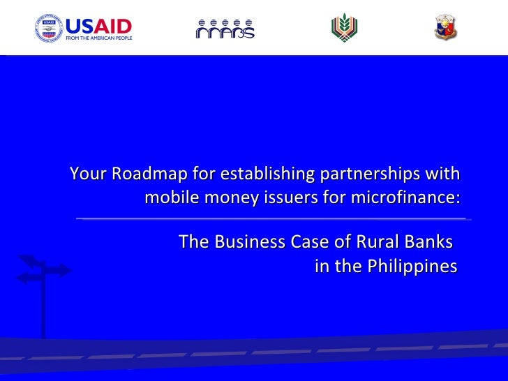 Your Roadmap for establishing partnerships with mobile money issuers for microfinance: The Business Case of Rural Banks  i...