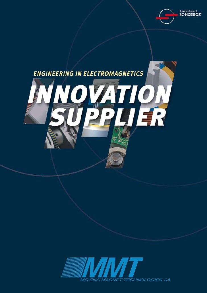 INNOVATION SUPPLIER   Based on its extensive experience and know-how in electromagnetic design, MMT develops a wide range ...