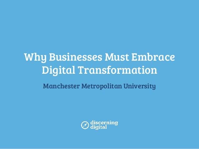 Why Businesses Must Embrace Digital Transformation Manchester Metropolitan University