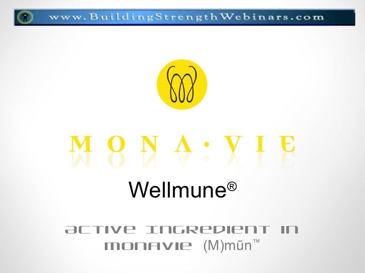 Wellmune®Active Ingredient in   MonaVie (M)mūn™