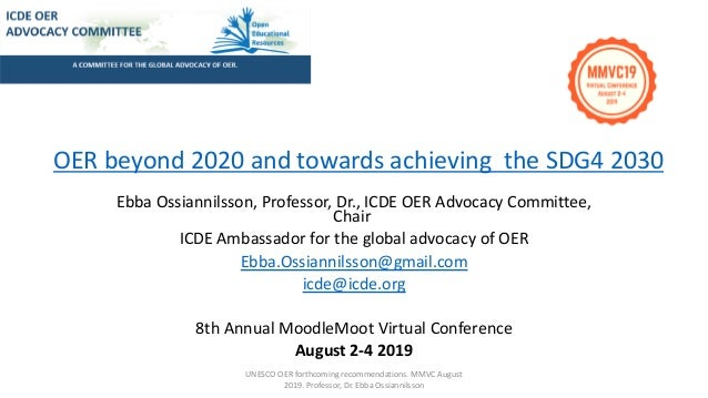 Ebba Ossiannilsson, Professor, Dr., ICDE OER Advocacy Committee, Chair ICDE Ambassador for the global advocacy of OER Ebba...
