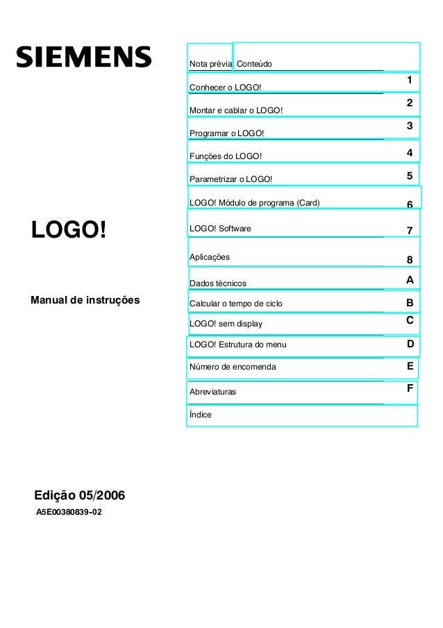 Nota prévia, Conteúdo Conhecer o LOGO! 1 Montar e cablar o LOGO! 2 Programar o LOGO! 3 Funções do LOGO! 4 Parametrizar o L...