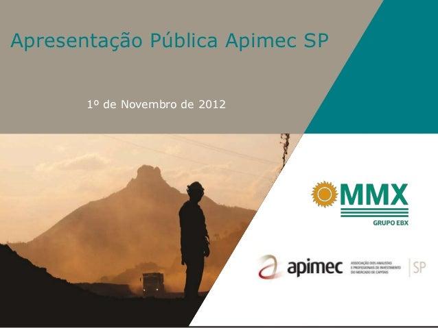 Apresentação Pública Apimec SP       1º de Novembro de 2012