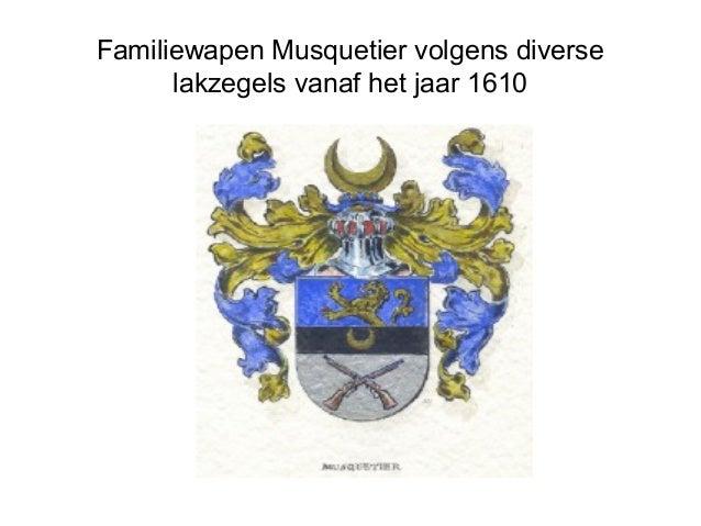 Familiewapen Musquetier volgens diverse lakzegels vanaf het jaar 1610