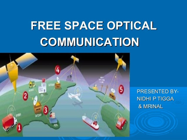 FREE SPACE OPTICAL COMMUNICATION  PRESENTED BYNIDHI P TIGGA & MRINAL