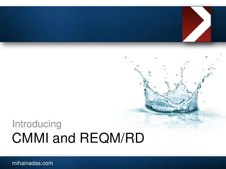 CMMI and REQM/RD<br />Introducing<br />