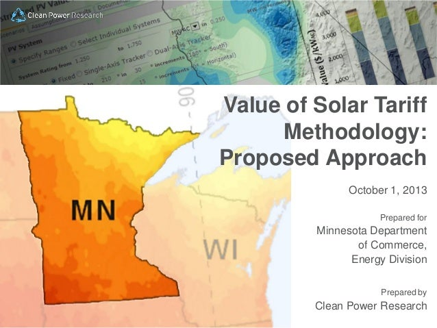 Copyright © 2013 Clean Power Research, L.L.C October 1, 2013 Prepared for Minnesota Department of Commerce, Energy Divisio...