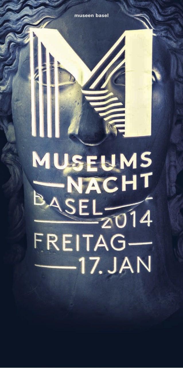 ⁹  Museen und Gastinstitutionen  Willkommen an der Museumsnacht Ba sel Bienvenue à l a nuit des musées bâlois Welcome to t...