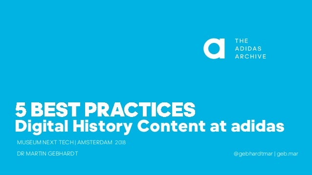 top brands cheapest price exclusive deals Best Practices for Digital History Content at adidas