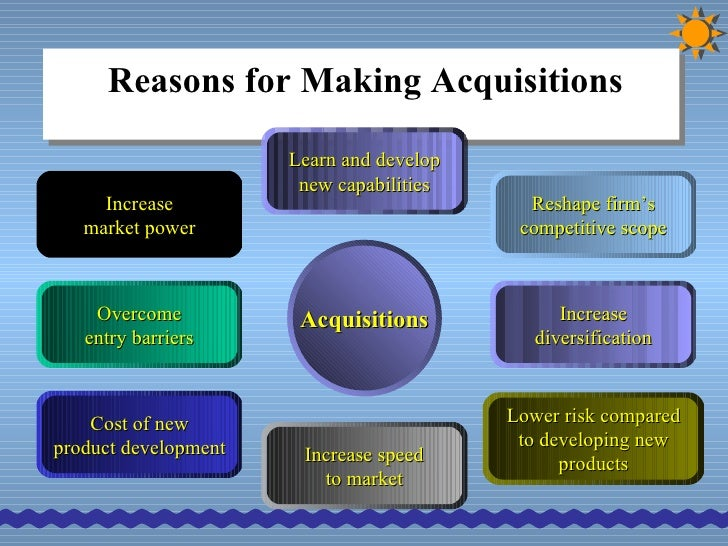 reasons for acquisitions Benefits of mergers and acquisitions are the main reasons for which the companies enter into these deals mergers and acquisitions may generate tax gains, can increase revenue and can reduce the cost of capital.