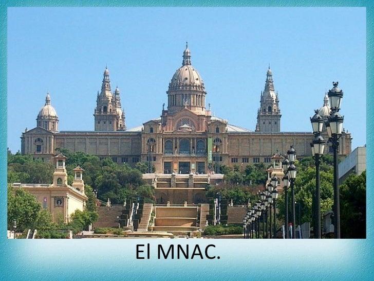 El MNAC.