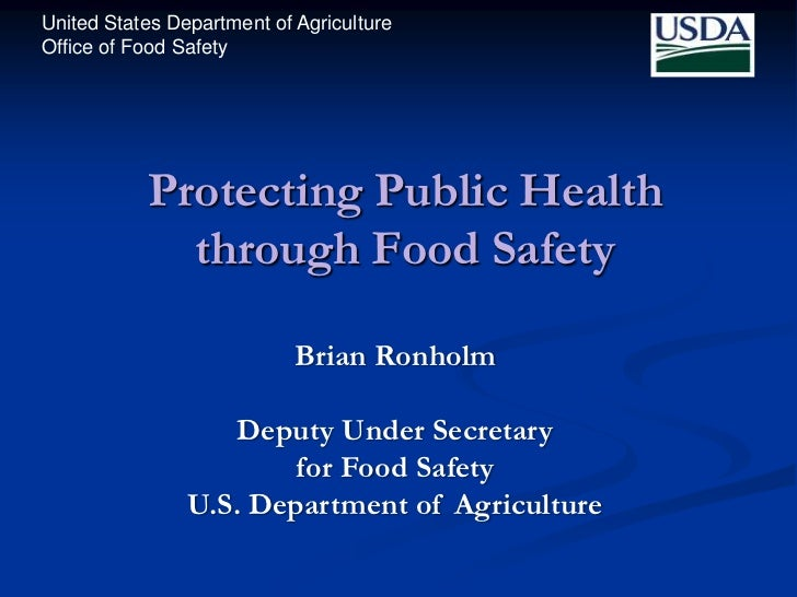 United States Department of AgricultureOffice of Food Safety           Protecting Public Health             through Food S...