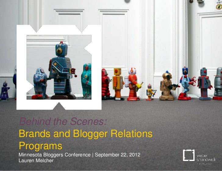 Behind the Scenes:              Brands and Blogger Relations              Programs              Minnesota Bloggers Confere...