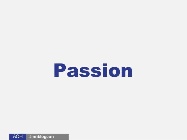 ACHACH Passion #mnblogcon