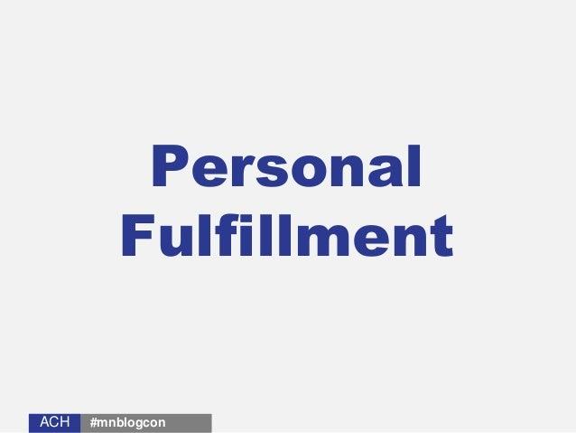 ACHACH Personal Fulfillment #mnblogcon