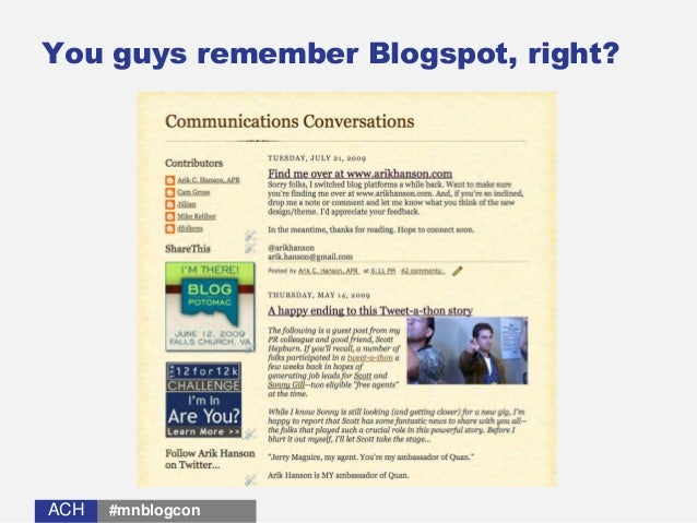 ACHACH You guys remember Blogspot, right? #mnblogcon