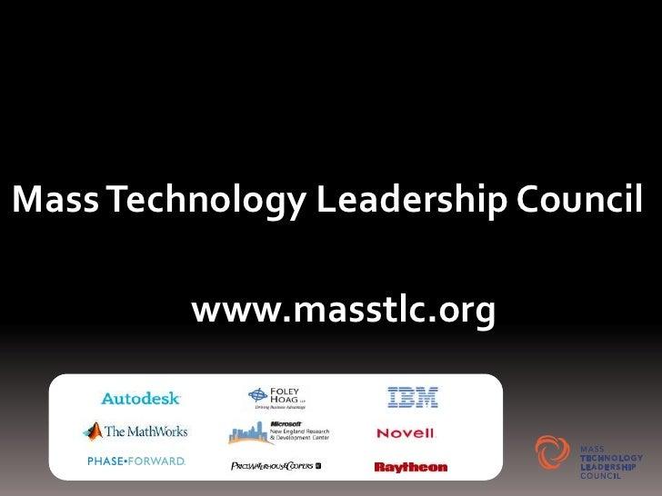 Mass Technology Leadership Council<br />www.masstlc.org<br />