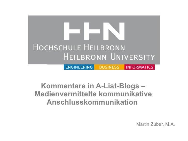 Kommentare in AListBlogs – Medienvermittelte kommunikative Anschlusskommunikation  Martin Zuber, M.A.