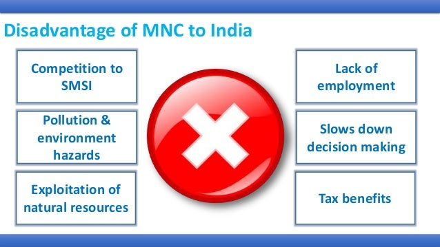 advantages and disadvantages of mncs in india