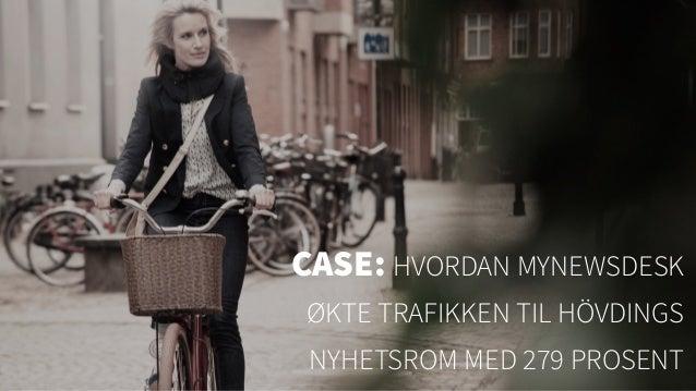 CASE: HVORDAN MYNEWSDESK ØKTE TRAFIKKEN TIL HÖVDINGS NYHETSROM MED 279 PROSENT