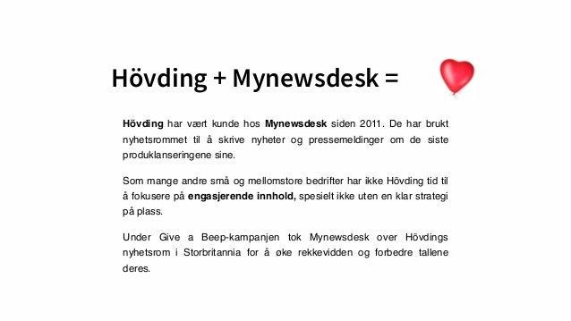Hövding + Mynewsdesk = Hövding har vært kunde hos Mynewsdesk siden 2011. De har brukt nyhetsrommet til å skrive nyheter og...
