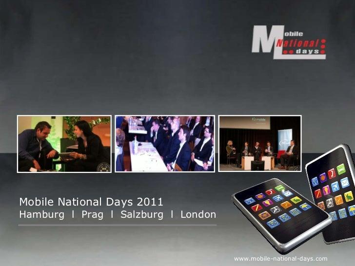 Mobile National Days 2011 Hamburg  l  Prag  l  Salzburg  l  London