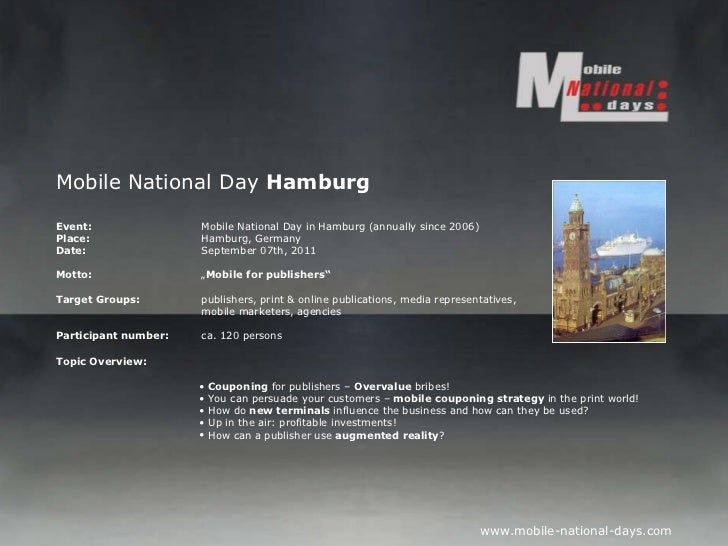 Mobile National Day  Hamburg Event:   Mobile National Day in Hamburg (annually since 2006) Place: Hamburg, Germany Date: S...