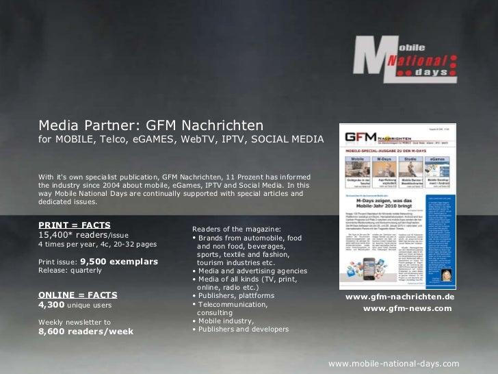 Media Partner: GFM Nachrichten for MOBILE, Telco, eGAMES, WebTV, IPTV, SOCIAL MEDIA <ul><ul><li>Readers of the magazine: <...