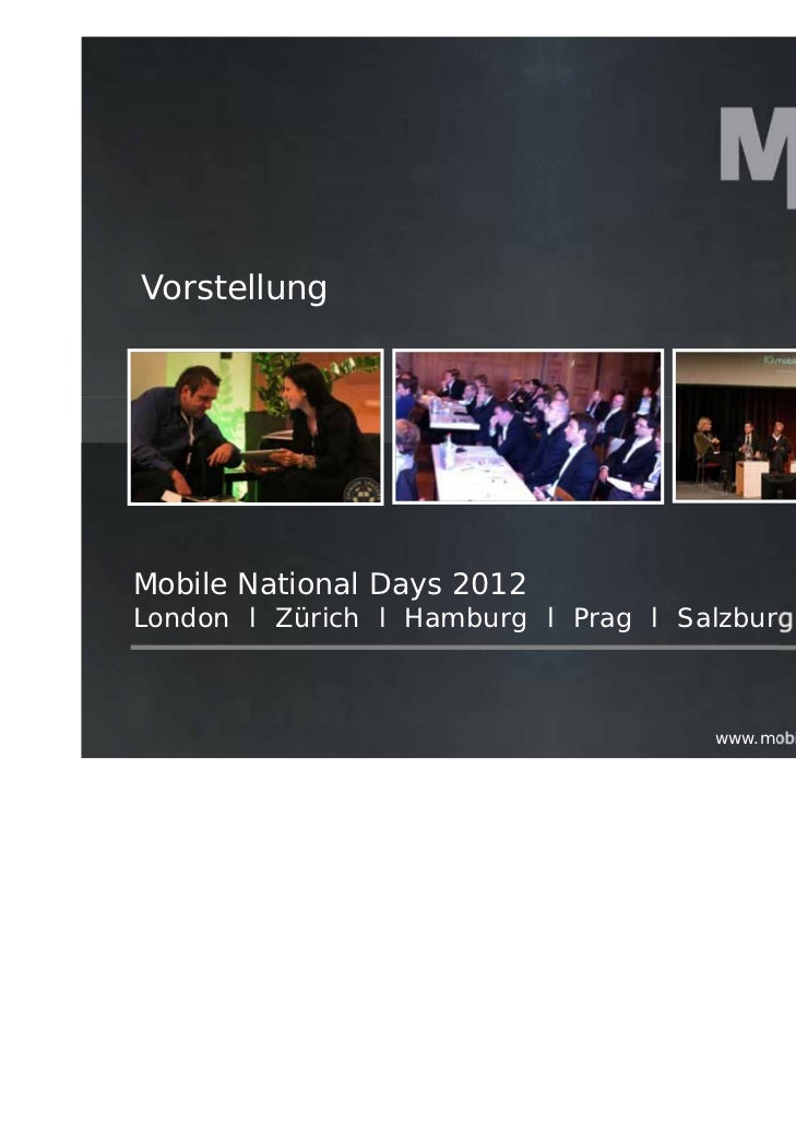 VorstellungMobile National Days 2012London l Zürich l Hamburg l Prag l Salzburg                                     www.mo...