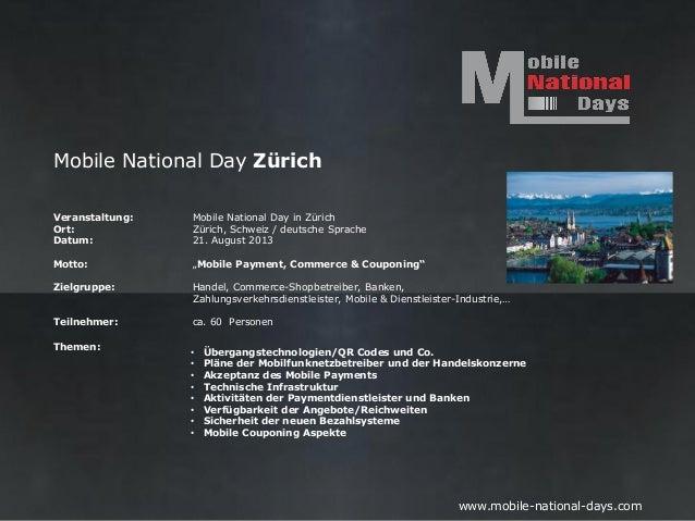 Mobile National Day ZürichVeranstaltung:   Mobile National Day in ZürichOrt:             Zürich, Schweiz / deutsche Sprach...