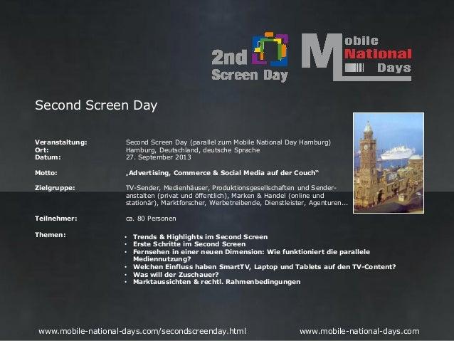Second Screen DayVeranstaltung:       Second Screen Day (parallel zum Mobile National Day Hamburg)Ort:                 Ham...