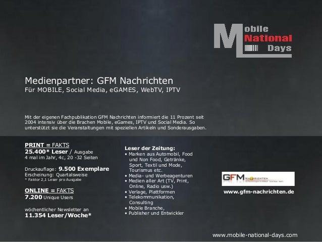 Medienpartner: GFM NachrichtenFür MOBILE, Social Media, eGAMES, WebTV, IPTVMit der eigenen Fachpublikation GFM Nachrichten...