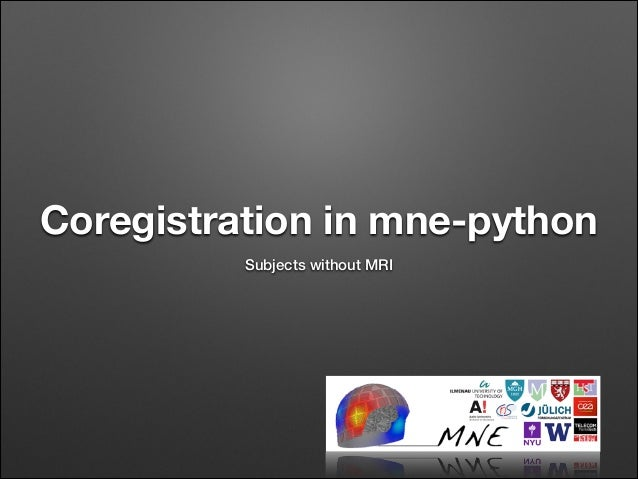 Coregistration in mne-python Subjects without MRI
