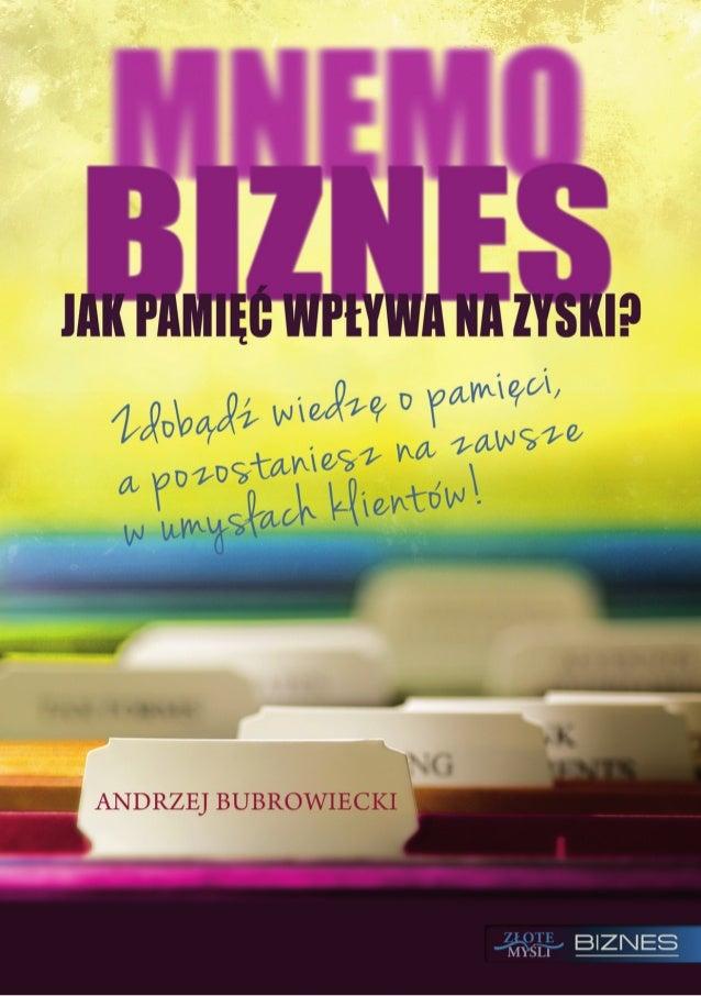 """Ten ebook zawiera darmowy fragment publikacji """"MNEMObiznes""""                                               Darmowa publikac..."""