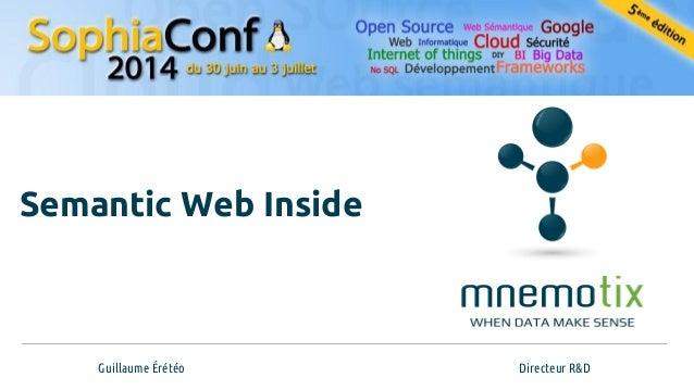 Guillaume Érétéo Directeur R&D Semantic Web Inside