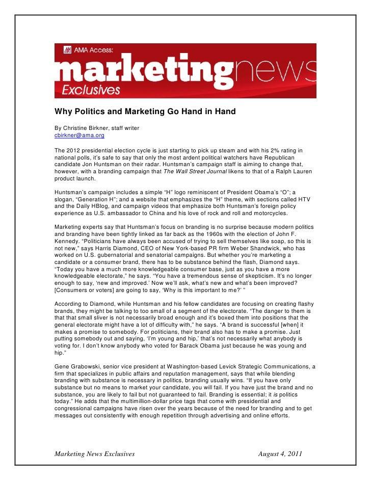 Why Politics and Marketing Go Hand in HandBy Christine Birkner, staff writercbirkner@ama.orgThe 2012 presidential election...
