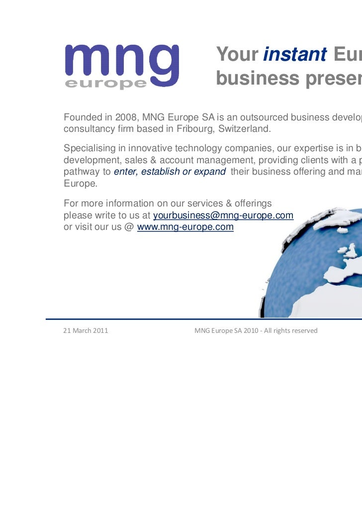 Your instant European                                    business presenceFounded in 2008, MNG Europe SA is an outsourced ...