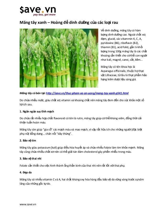 www.save.vn Măng tây xanh – Hoàng đế dinh dưỡng của các loại rau Về dinh dưỡng, măng tây có hàm lượng dinh dưỡng cao. Ngoà...