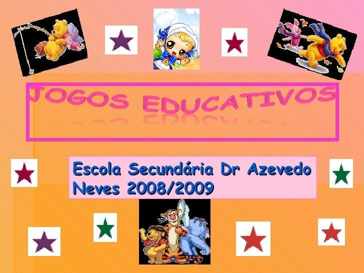 Escola Secundária Dr Azevedo Neves 2008/2009