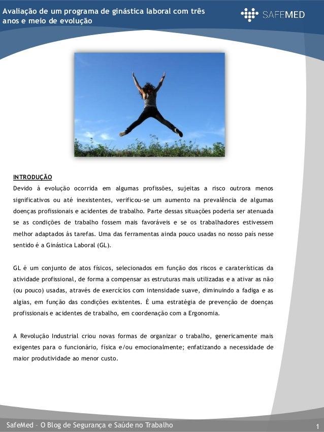 SafeMed – O Blog de Segurança e Saúde no Trabalho 1 Avaliação de um programa de ginástica laboral com três anos e meio de ...