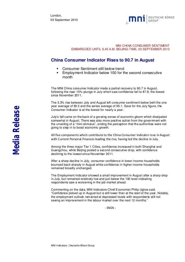 MNI Indicators | Deutsche Börse Group London, 03 September 2013 MNI CHINA CONSUMER SENTIMENT EMBARGOED UNTIL 9.45 A.M. BEI...
