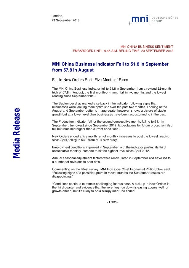 London, 23 September 2013 MNI CHINA BUSINESS SENTIMENT EMBARGOED UNTIL 9.45 A.M. BEIJING TIME, 23 SEPTEMBER 2013 MNI China...