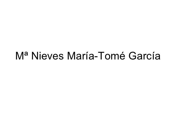 Mª Nieves María-Tomé García