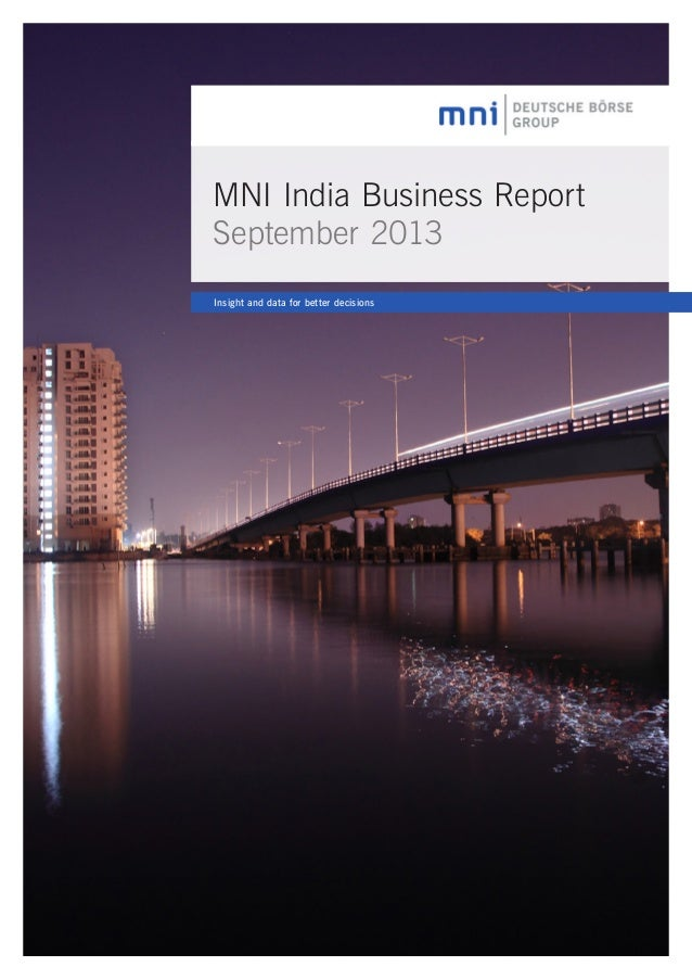 MNI India Business Report September 2013 Insight and data for better decisions