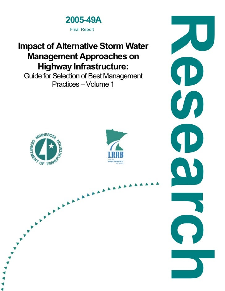 2005-49A               Final ReportImpact of Alternative Storm Water  Management Approaches on    Highway Infrastructure: ...