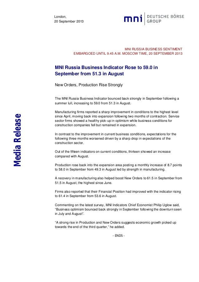 London, 20 September 2013 MNI RUSSIA BUSINESS SENTIMENT EMBARGOED UNTIL 9.45 A.M. MOSCOW TIME, 20 SEPTEMBER 2013 MNI Russi...
