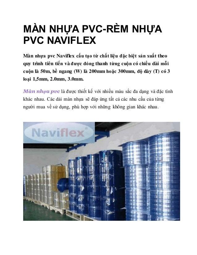 MÀN NHỰA PVC-RÈM NHỰA PVC NAVIFLEX Màn nhựa pvc Naviflex cấu tạo từ chất liệu đặc biệt sản xuất theo quy trình tiên tiến v...