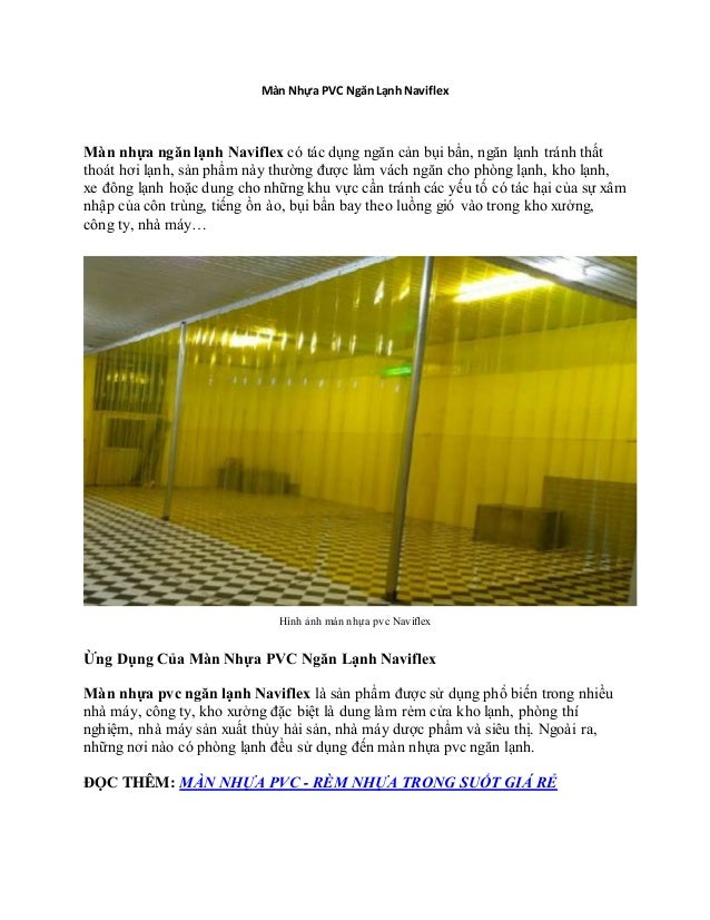 Màn Nhựa PVC Ngăn Lạnh Naviflex Màn nhựa ngăn lạnh Naviflex có tác dụng ngăn cản bụi bẩn, ngăn lạnh tránh thất thoát hơi l...
